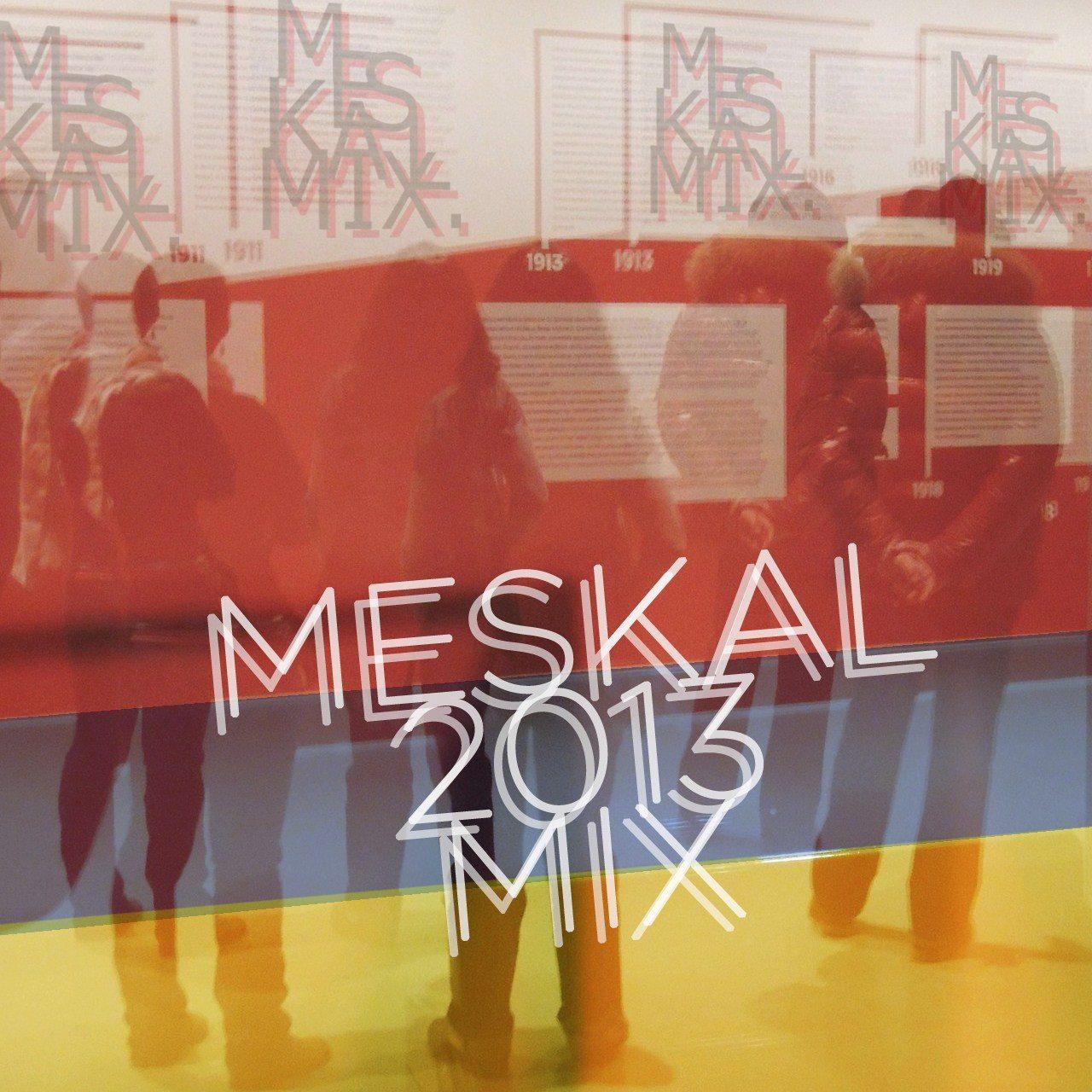 meskalive meskalmix mix mixtape