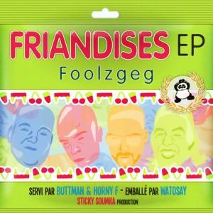 Foolzgeg Friandise EP Artwork Watosay