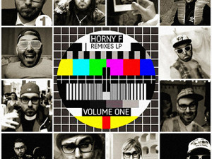 HORNY F Remixes LP Vol. 1