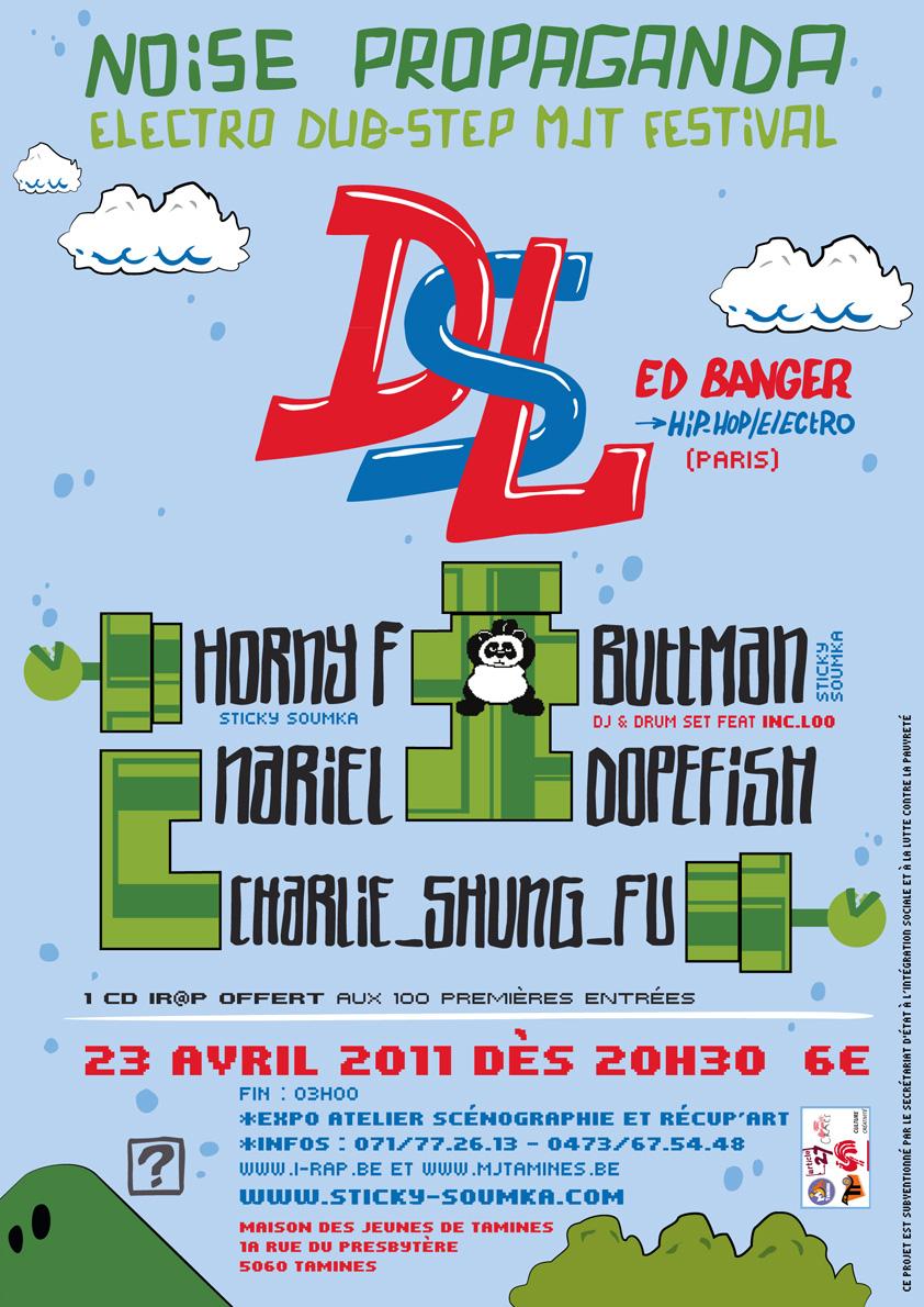 23 avril 2010 – Noise Propaganda – Festival électro / dubstep avec DSL (Ed Banger), Dopefish, autres