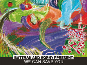 Buttman & Horny F – We Can Save You